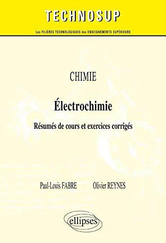 9782729883508: Chimie Électrochimie Résumés de Cours et Exercices Corrigés Niveau A