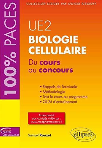 9782729883607: Biologie Cellulaire du Cours au Concours UE2 PACES