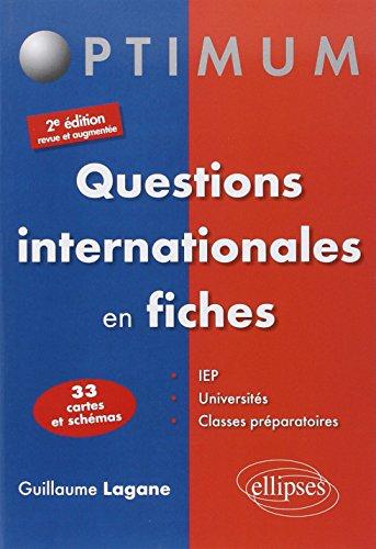 9782729883638: Questions internationales en fiches - 2e édition revue et augmentee (Optimum)