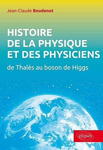 9782729883713: Histoire de la Physique et des Physiciens