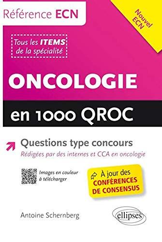 9782729884154: Oncologie en 1000 QROC Questions Type Concours à Jours des Conférences de Consensus