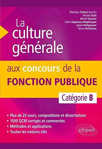 9782729884642: La Culture Générale aux Concours de la Fonction Publique. Catégorie B