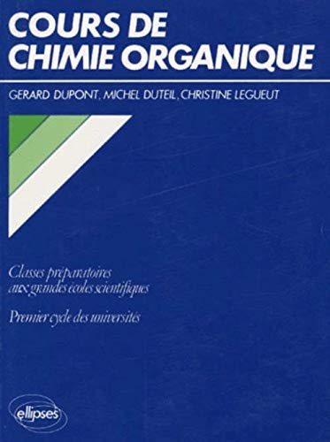 9782729885007: Cours de chimie organique (French Edition)