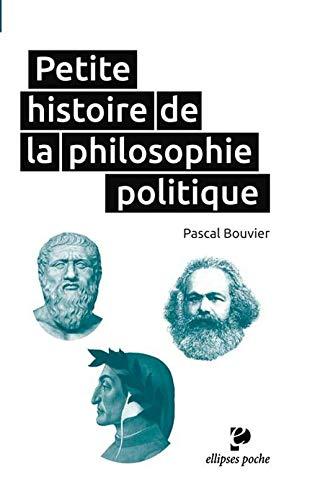 9782729885908: Petite Histoire de la Philosophie Politique Poche