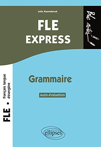 9782729886486: FLE Express Grammaire, Auto-évaluation (Bloc notes)