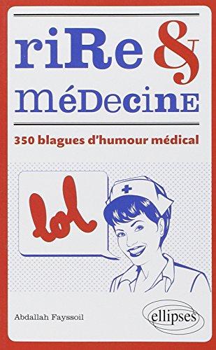 9782729886592: Rire & Médecine 350 Blagues d'Humour Médical