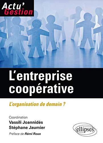 9782729886622: L'Entreprise Coop�rative l'Organisation de Demain ?