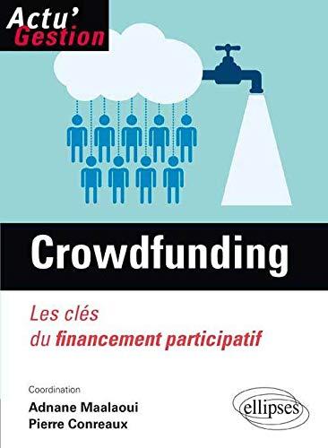 9782729886639: Crowdfunding Les Cl�s du Financement Participatif