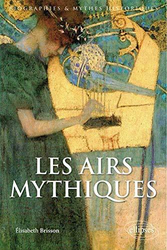9782729886684: Les Airs Mythiques