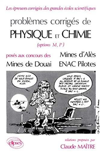 9782729888251: Physique et Chimie Mines d'Alès, Douai et ENAC Pilotes 1985-1987 (ANNALES ENAC ALES DOUAI ALBI)