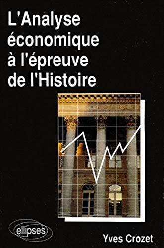 9782729889081: L'Analyse économique à l'épreuve de l'Histoire