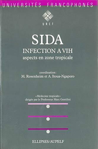 9782729889296: Sida: Infection à VIH, aspects en zone tropicale