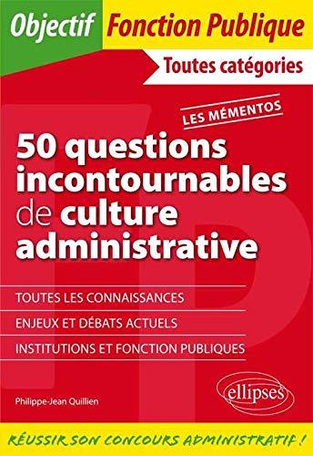 9782729889746: 50 Questions Incontournables de Culture Administrative Les M�mentos Toutes Categories