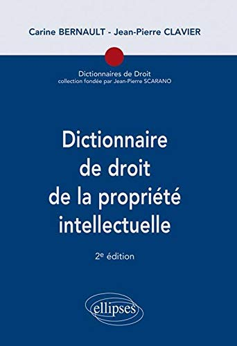 9782729889920: Dictionnaire de droit de la propriete intellectuelle 2e edition