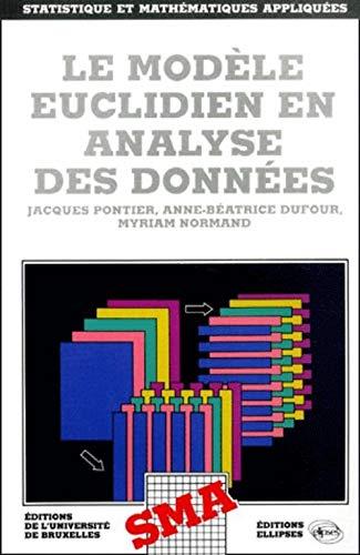 9782729890537: Le modèle euclidien en analyse des données