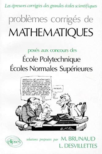 9782729890834: Mathématiques Polytechnique, ENS Ulm, ENS Lyon (ANNALES ENS & POLYTECHNIQUE)