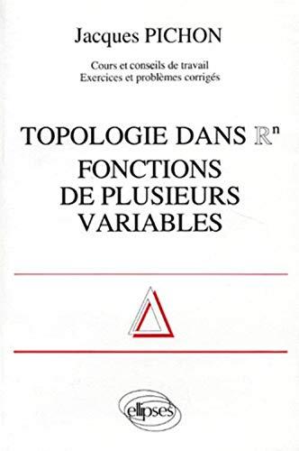 9782729891978: Topologie dans Rn: Fonctions de plusieurs variables