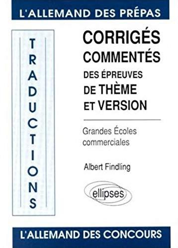 9782729892463: L'Allemand des prépas: Corrigés commentés des épreuves de thème et version, grandes écoles commerciales