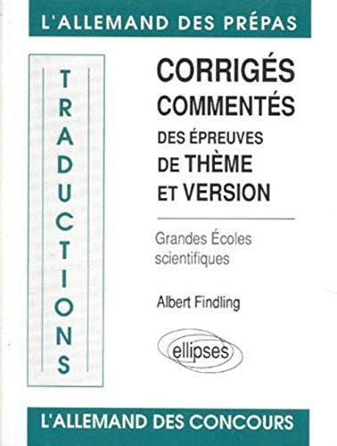 9782729892470: Corrigés commentés des épreuves de thème et version: Grandes écoles scientifiques