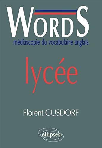 9782729893392: Words Lycée : Médiascopie du Vocabulaire Anglais