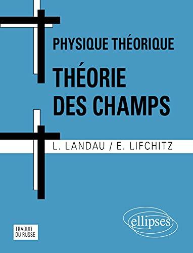 Physique Théorique : Théorie des Champs: Landau/Lifchitz