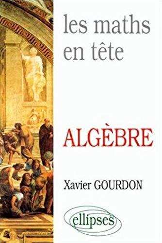 9782729894320: Les Maths en tête: Mathématiques pour M' : algèbre