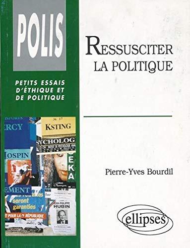 9782729896188: Ressusciter la politique (Polis) (French Edition)