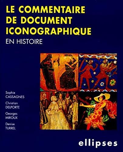 9782729896614: Le Commentaire de document iconographique en histoire