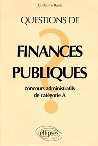 9782729896935: Questions de finances publiques : Concours administratifs de catégorie A