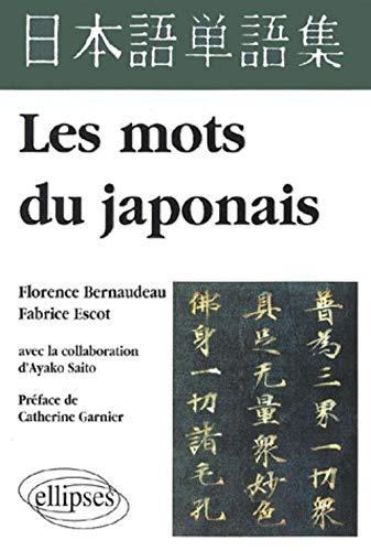 9782729896980: Les mots du japonais