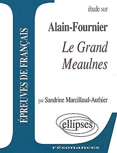 9782729897888: Fournier : Le Grand Meaulnes