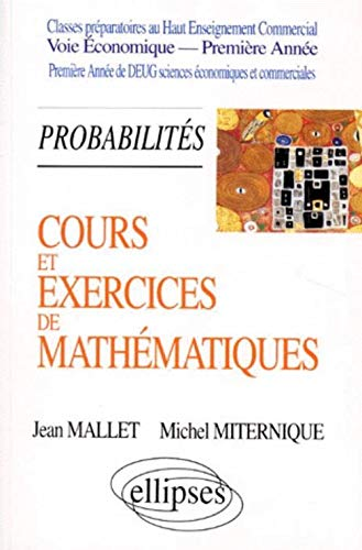 9782729898083: Tome 3 probabilites cours et exercices de mathematiques hec voie economique première annee (French Edition)