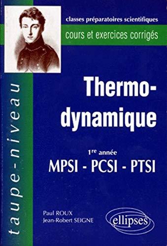 9782729898830: Thermodynamique première annee pcsi-mpsi-ptsi cours et exercices corriges (French Edition)