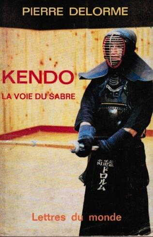 9782730100182: Kendo : La voie du sabre