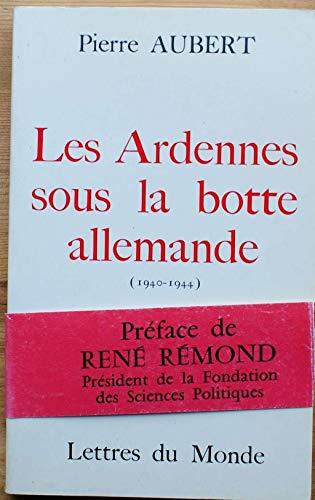 9782730100380: Les Ardennes sous la botte allemande: 1940-1944 (French Edition)