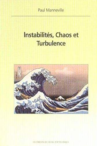 9782730209137: Instabilités, chaos et turbulence