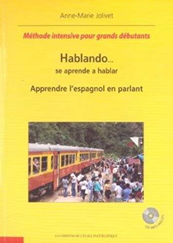 9782730211352: Hablando... se aprende a hablar : Apprendre l'espagnol en parlant (1CD audio)