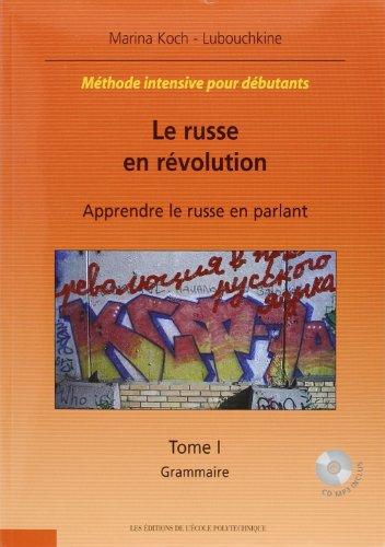 9782730211444: Le russe en révolution : apprendre le russe en parlant