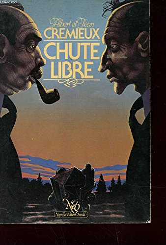 Chute libre: Albert Crémieux