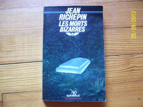 9782730400824: Les Morts bizarres (Les Oiseaux de nuit)