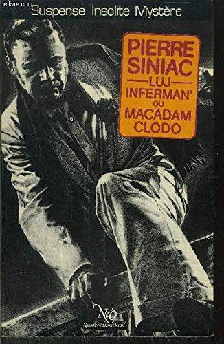 9782730401357: Luj Inferman' ou Macadam-Clodo : Cycle Luj Inferman' et La Cloducque (Collection Le Miroir obscur)