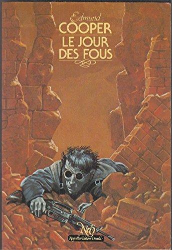 Le jour des fous: Edmund COOPER