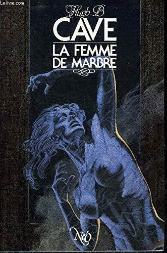 9782730404723: La Femme de marbre