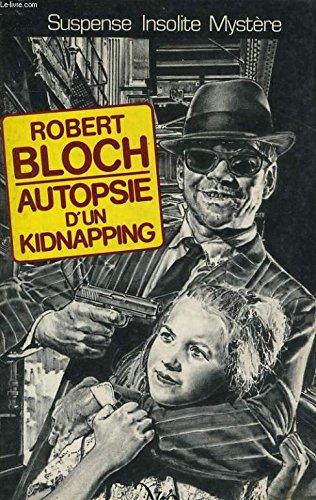 9782730404976: Autopsie d'un kidnapping