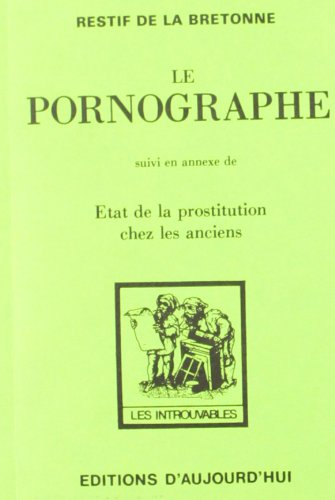 Le Pornographe (French Edition)