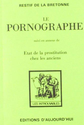 9782730702164: Le Pornographe (French Edition)