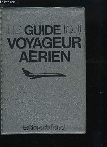 Le Guide du voyageur aérien: Helen Varley