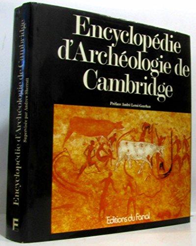 Encyclopédie d'archéologie de Cambridge. Edition anglaise. Traduction Hél...