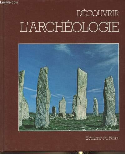 9782730800327: Découvrir l'archéologie