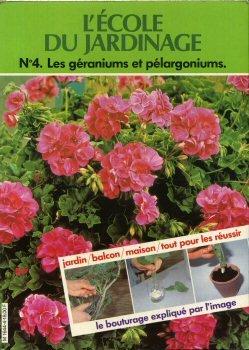 9782730903035: Les G�raniums et p�largoniums : Le bouturage expliqu� par l'image (L'�cole du jardinage)
